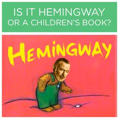 Is It Hemingway Or A Children's Book?