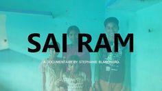 A documentary by Stephanie Blanchard  Puttaparthi - India August 2016