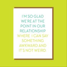 Say Something Awkward