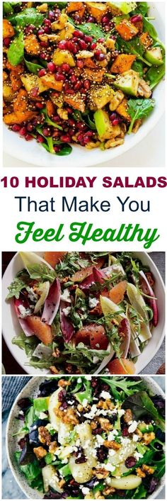 10 delicious holiday salads for Christmas, Thanksgiving, a main dish, or a special family dinner that make you feel healthy all season long. #sidedishes #recipes #salads #thanksgiving #christmas #healthy