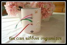 Tin Can Ribbon Organizer