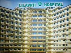 Metiers of Lilavati Hospital Mumbai, which Impressed the World!