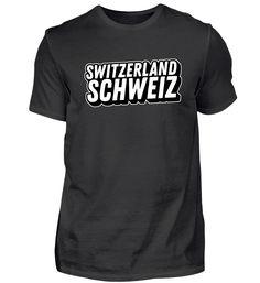 Switzerland - Schweiz T-Shirt