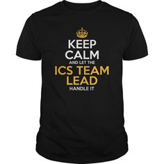 Awesome Tee For Ics Team Lead T-Shirts, Hoodies. VIEW DETAIL ==► https://www.sunfrog.com/LifeStyle/Awesome-Tee-For-Ics-Team-Lead-125717721-Black-Guys.html?id=41382