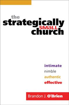 Many small churches try to operate like big churches. The idea seems to be that if we imitate what the megachurches are doing--if we do ministry like them--then we'll grow like them. The trouble is, operating like a big church can undermine the inherent strengths of being small.