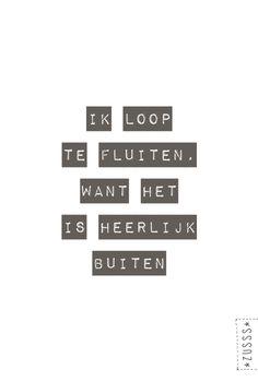 Zusss l Ik loop te fluiten, want het is heerlijk buiten l http://www.zusss.nl/product/a3-poster-van-papier-ik-loop-te-fluiten/