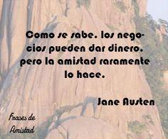 Frases filosoficas sobre la amistad de Jane Austen