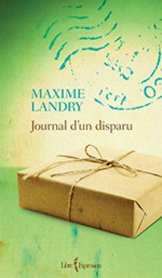 Journal d'un disparu – Maxime Landry