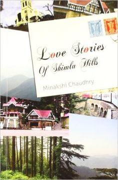 Love Stories of Shimla Hills