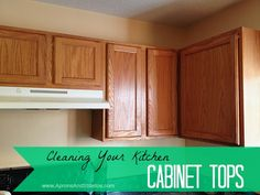 Cleaning Your Kitchen Cabinet Tops