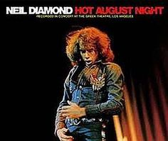 """Recorded on August 24, 1972 at  one of ten sold out concerts performed that month at The Greek Theatre in Los Angeles, """"Hot August Night"""" is a live double album by Neil Diamond.  TODAY in LA COLLECTION on RVJ >> http://go.rvj.pm/3tp"""