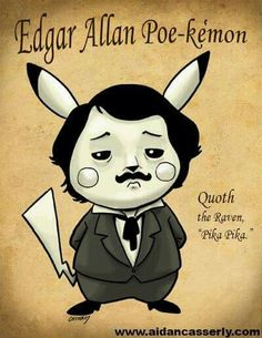 #Pokemon #Pikachu #EdgarAllanPoe