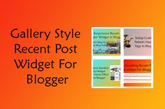 How to install gallery style mouse hover recent post/label widget on blogger - Today I'm g...
