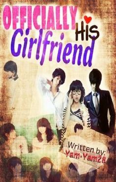 Officially His Girlfriend (Book 2 of Girlfriend For Hire) By Popular Wattpad Stories, Live Love, Love You, Books To Read, My Books, Making Love, Wattpad Books, Reading Stories, My Memory