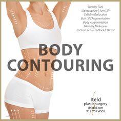 Call us at 312.757.4505 and discover options including Tummy Tucks, Liposuction, Cellulite Reduction, Butt Lift/Augmentation, Body Augmentation, Mommy Makeover, Buttock and Breast Fat Transfer, and more. #bodycontouring# #tummytuck #lipo #cellulite #bbl # MommyMakeover # plasticsurgery #chicagoplasticsurgeon #boardcertified Body Surgery, Fat Transfer, Arm Lift, Plastic Surgery Procedures, Mommy Makeover, Tummy Tucks, Liposuction, Body Contouring, Cellulite