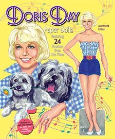 Doris Day, singing movie star of the late '40s, '50s and '60s with her movie wardrobe.  Front Cover. By David Wolfe, Paperdollywood. Available to purchase from paperdollreview.com