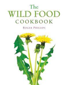 The Wild Food Cookbook