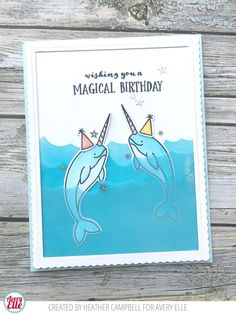 Hey everyone!   I'm excited to be here sharing this card today using the new Avery Elle stamp set with NARWHALS in it!  I colored vellu...