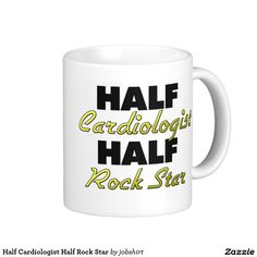 Half Cardiologist Half Rock Star Classic White Coffee Mug