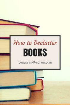 Such GREAT tips on how to easily declutter books. This hits close to home because I LOVE saving books, but they take over quickly.