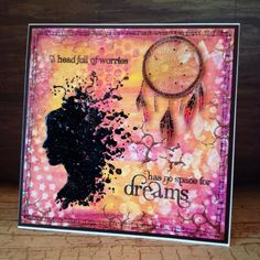 No Space For Dreams | Visible Image created by Nicky Gilburt - dreamcatcher stamp - no space for dreams quote