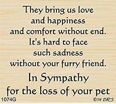 Furry Friend Sympathy Greeting Rubber Stamp By DRS Designs Pet Sympathy Quotes, Sympathy Verses, Sympathy Card Sayings, Sympathy Greetings, Sympathy Messages, Dog Quotes, Condolences Quotes, Pet Loss Grief, Images Vintage