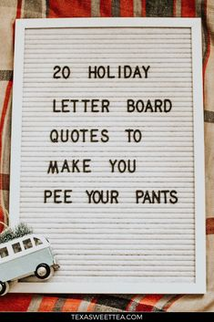 20 Holiday Letter Board Quotes to Make You Giggle