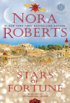 New romance books for fall 2015: Stars of Fortune by Nora Roberts comes out on November 3