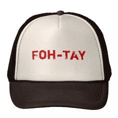 Foh-tay Trucker Hats