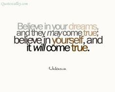 Αποτέλεσμα εικόνας για believe in your dreams quotes