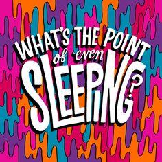 1581-20140312-WhatsThePointofSleeping