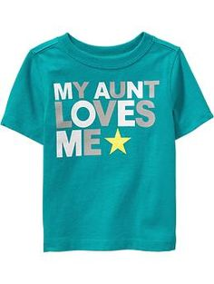 """""""My Aunt Loves Me"""" Tees for Baby 