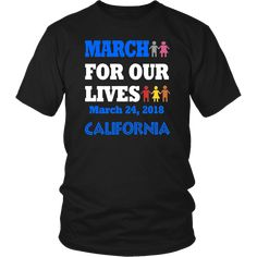 MARCH FOR OUR LIVES CALIFORNIA SHIRT