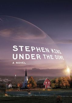 UNDER THE DOME - excellent Stephen King book! Im reading this now