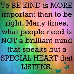 Be kind quote via ~~Love~~ at www.Facebook.com/LoveAngieKaranKrezos