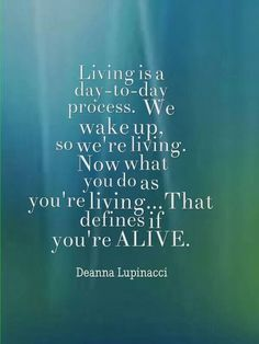 Are you alive or living?