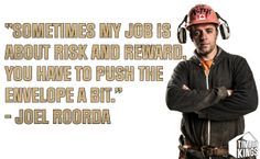 Words to live by from Joel Roorda.