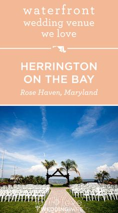 Looking for a waterfront wedding venue? The Herrington on the Bay overlooks the Chesapeake Bay! Vineyard Wedding Venues, Waterfront Wedding, Outdoor Wedding Venues, Dream Wedding, Wedding 2017, Wedding Fun, Wedding Decor, Wedding Stuff, Wedding Ideas