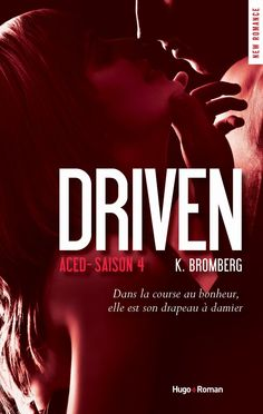 Le Puy des Livres: Driven -4- de K Bromberg