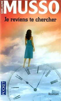 Je reviens te chercher - Guillaume Musso Movie Songs, Movies, Films, Books To Read, My Books, Make You Believe, Best Comments, Lovey Dovey, Lectures