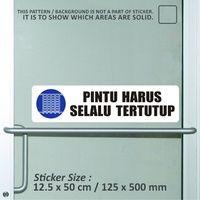 sticker safety sign bekasi murah pintu harus selal
