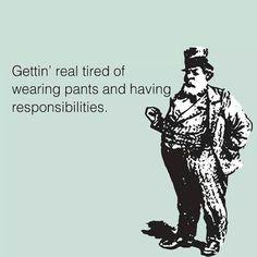 I hate pants.