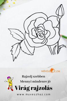 Készíts virág színezőt! Virág rajzolás,   megmutatjuk! Home Decor, Art, Creative, Art Background, Decoration Home, Room Decor, Kunst, Performing Arts, Home Interior Design