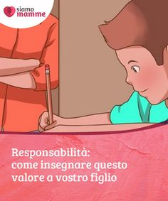 Responsabilità: come insegnare questo valore a vostro figlio   Insegna il valore della #responsabilità a tuo #figlio seguendo i nostri consigli. Sono 3 raccomandazioni imprescindibili per l'educazione di un #bambino.  #Educazione