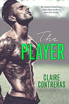 The Player by Claire Contreras https://www.amazon.com/dp/B01MAU5AU5/ref=cm_sw_r_pi_dp_x_gpHcybAT39E1G