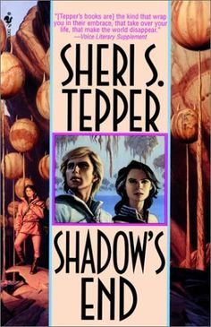 Shadow's End, by Sheri Tepper