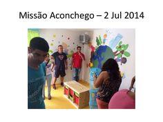 O Aconchego ganhou uma nova casa: http://www.slideshare.net/paulavgarcia/misso-aconchego-2-jul-2014 via slideshare