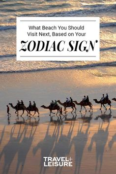 According to your Zodiac Sign you should be on a beach! Take a look to see where your astrology sign says you should travel to next! #Zodiac #Astrology #Beach #Vacation #Travel #Sign #Getaway #Trip #Roattrip | Travel + Leisure - Which Beach You Should Be Sitting on Right Now, Based on Your Zodiac Sign