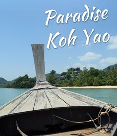 Our Stay at Paradise Koh Yao - Thailand