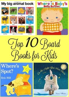 As a home daycare provider, we read a lot in my house. I decided to compile a list of my Top 10 Board Books for Kids to help others.
